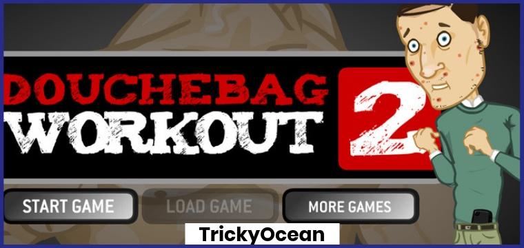 Douchebag Workout 2 Cheats List