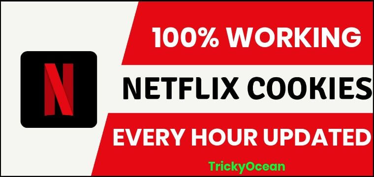 Netflix Cookies August 2019 [100% Working Daily & Hourly